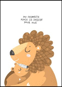 My Favorite Place Is Inside Your Hug