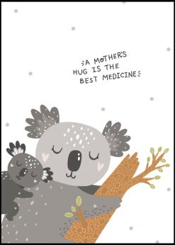 A Mothers Hug Is The Best Medicine