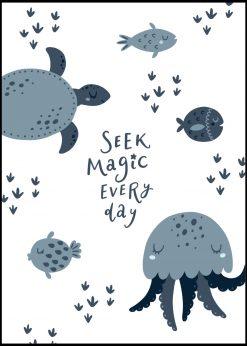 Seek Magic Every Day Sea