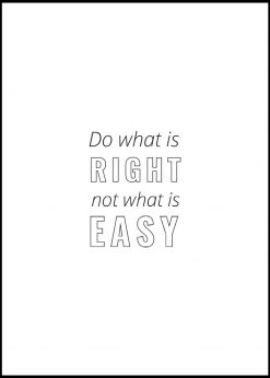 Do What´s Right Not What´s Easy